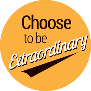 choose to be extraordinary graphic